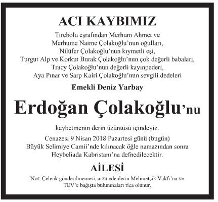 - İlanı Çolakoğlu 09 04 Erdoğan 2018 Vefat