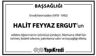 Halit Feyyaz Ergut Başsağlığı İlanı
