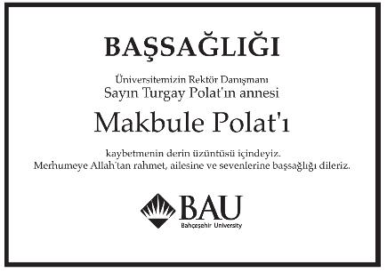 Makbule Polat Başsağlığı İlanı