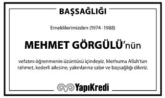 Mehmet Görgülü Vefat İlanı
