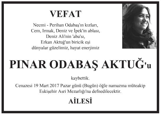 Pınar Odabaş Aktuğ Vefat İlanı