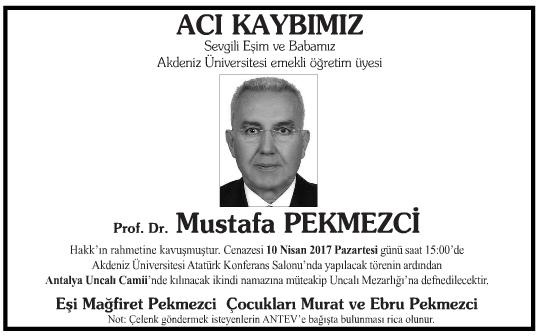 Profesör Doktor Mustafa Pekmezci Vefat İlanı