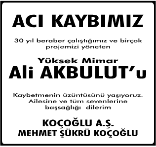 Yüksek Mimar Ali Akbulut Vefat İlanı